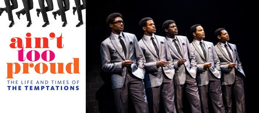 Ain't Too Proud - The Life and Times of the Temptations at Connor Palace Theater