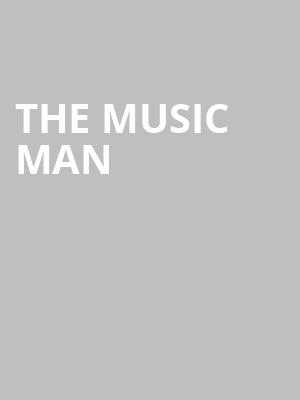 The Music Man at Hanna Theatre