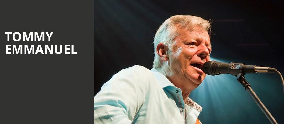 Tommy Emmanuel, Ohio Theater, Cleveland