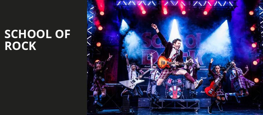 School Of Rock Connor Palace Theater Cleveland Oh Tickets