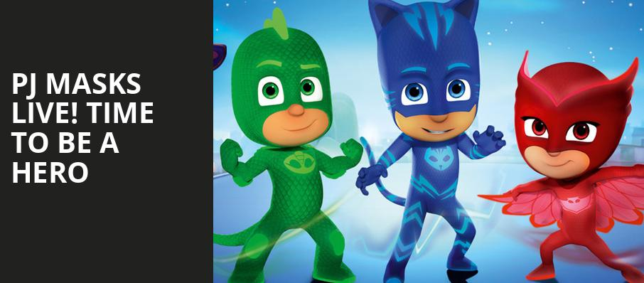 PJ Masks Live Time To Be A Hero, State Theater, Cleveland