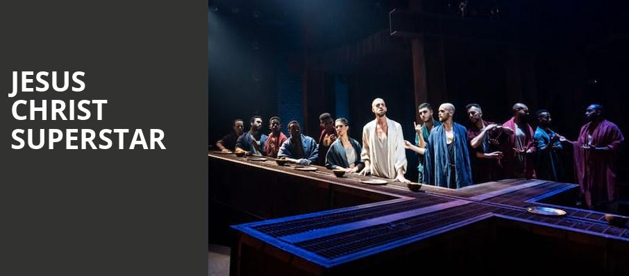 Jesus Christ Superstar, Connor Palace Theater, Cleveland