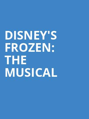 Disneys Frozen The Musical, State Theater, Cleveland