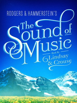 The Sound of Music, Connor Palace Theater, Cleveland